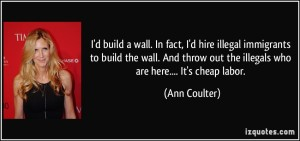 Ann coulter on illegals