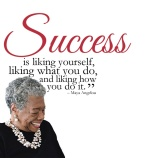 Success-is-liking-yourself-liking-what-you-do-and-liking-how-you-do-it.