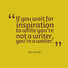 Perspiration or Inspiration:  Which is more Important to the Writer? (2/6)