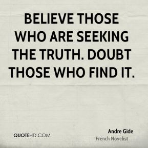 andre-gide-novelist-quote-believe-those-who-are-seeking-the-truth
