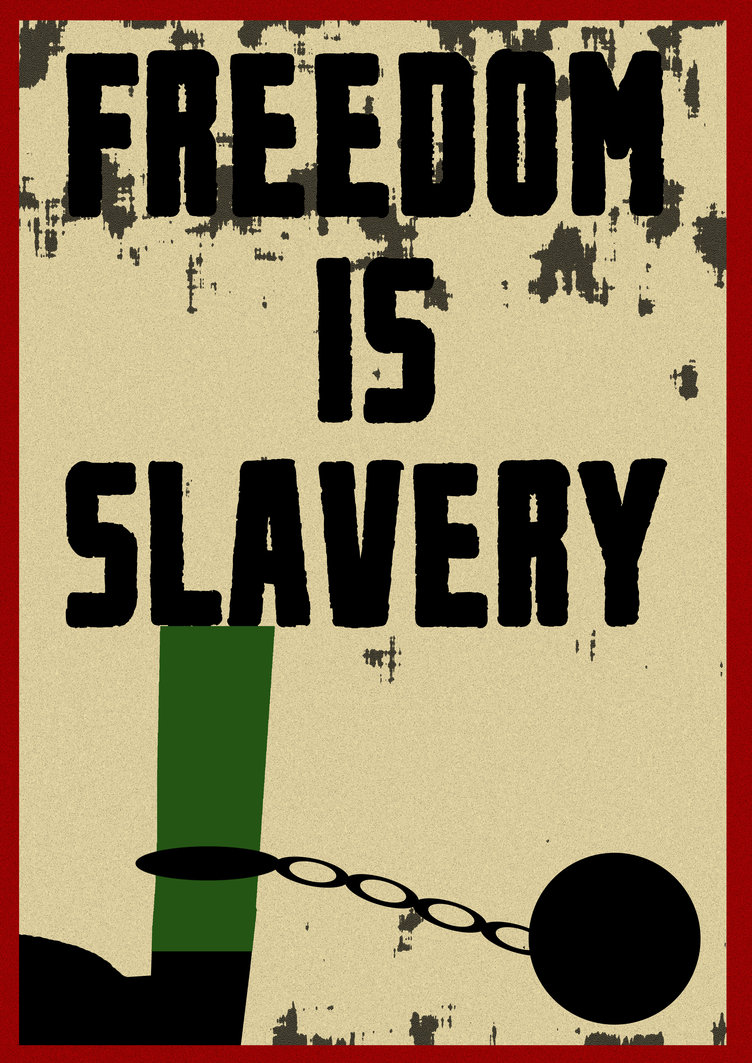 freedom-is-slavery