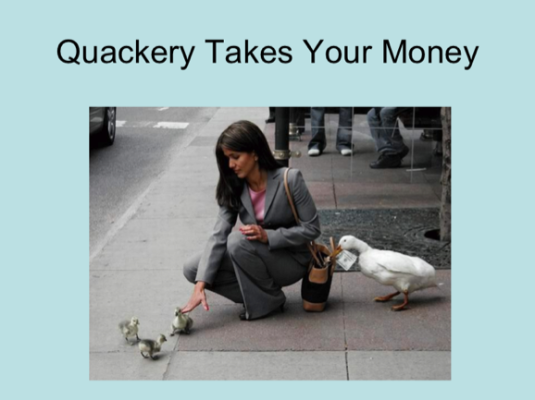 quackery takes your money