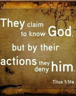 deny god by your actions