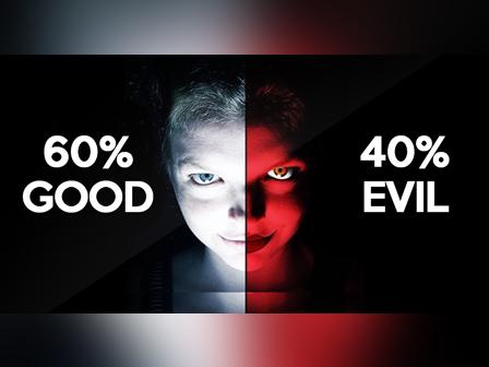 Evil or Good