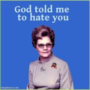 god told me to hate you