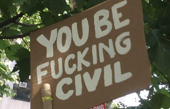 be fucking civil