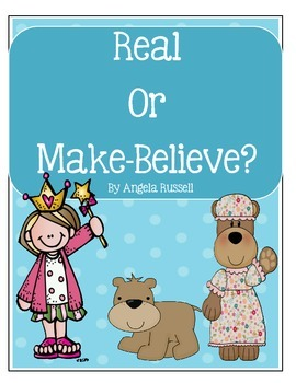 real or make believe