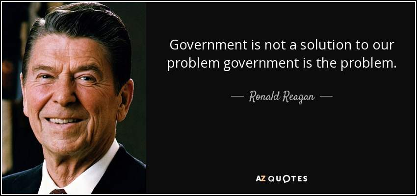 quote-government-is-not-a-solution-to-our-problem-government-is-the-problem-ronald-reagan-37-75-62
